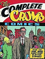 The Complete Crumb: Some More Early Years of Bitter Struggle (Complete Crumb Comics)