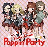 Poppin'Party / Yes! BanG_Dream![生産限定盤]