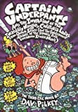 Captain Underpants and the Invasion of the Incredibly Naughty Cafeteria Ladies from Outer Space: (And the Subsequent Assault of the Equally Evil Lunchroom Zombie Nerds)