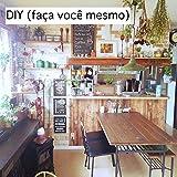 DIY (faça você mesmo) (Portuguese Edition)