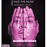 FACE THE MUSIC [Explicit]