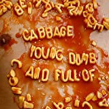 Young, Dumb and Full Of.... [Explicit]