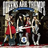 Queens are trumps / SCANDAL