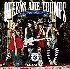 SCANDAL「Queens are trumps」のCDジャケット
