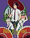 青の祓魔師 京都不浄王篇 2(完全生産限定版)[Blu-ray/ブルーレイ]