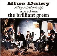 the brilliant green「Blue Daisy」のジャケット画像