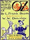 The Wonderful Wizard of Oz (original illustrations by William Wallace Denslow) (English Edition) 画像