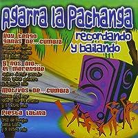 Agarra La Pachanga 3