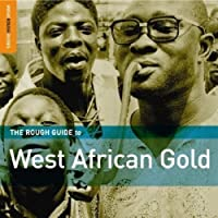Rough Guide to West African Gold by Various Artists (2006-07-30)