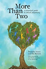 More Than Two: A Practical Guide to Ethical Polyamory ペーパーバック