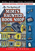 The Mystery of Mimi's Haunted Book Shop (Real Kids! Real Places! (Hardcover))