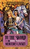By the Sword (Kerowyn's Tale Book 1) (English Edition)