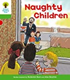 Naughty Children. Roderick Hunt, Thelma Page
