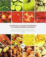 BBA62. GESTION DE CALIDAD Y RIESGOS EN CADENAS AGROALIMENTA