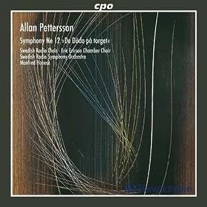 ペッテション:交響曲第12番/広場の死者(Pettersson:Symphony No 12)