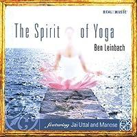 Spirit of Yoga by BEN LEINBACH (2003-11-04)