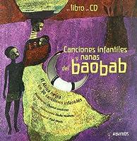 Canciones Infantiles Y Nanas Del Baobab/ Children's Songs and Lullabies of Baobab