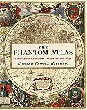 The Phantom Atlas: The Greatest Myths, Lies and Blunders on Maps (English Edition) 画像