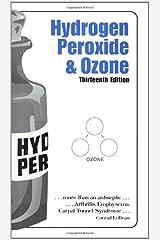 Hydrogen Peroxide & Ozone Paperback