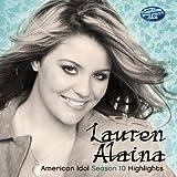 Lauren Alaina: American Idol Season 10 Highlights