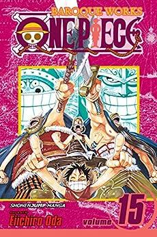 One Piece, Vol. 15: Straight Ahead!!! (One Piece Graphic Novel) by [Oda, Eiichiro]