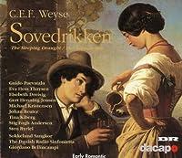 Weyse: Sovedrikken (2006-08-01)