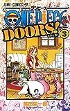 ワンピース ONE PIECE DOORS! コミック 1-3巻セット