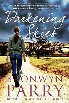 Darkening Skies (Dungirri Book 3) by [Parry, Bronwyn]