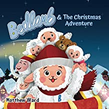 Bedlamb and The Christmas Adventure (The Adventures of Bedlamb Book 1)