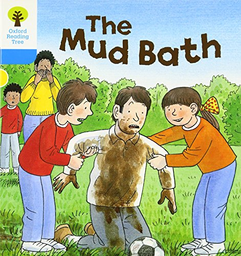 Oxford Reading Tree: Level 3: First Sentences: The Mud Bathの詳細を見る