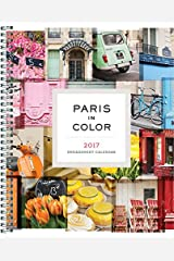 2017 Paris in Color Engagement Calendar Calendar