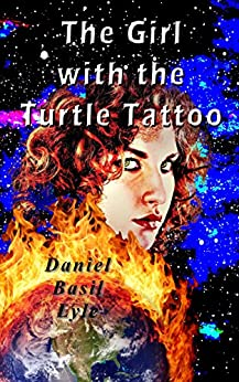 The Girl with the Turtle Tattoo by [Lyle, Daniel]