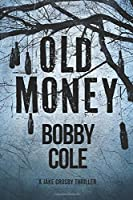 Old Money (A Jake Crosby Thriller)