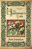 The Huntsman's Tale (Oxford Medieval Mysteries)