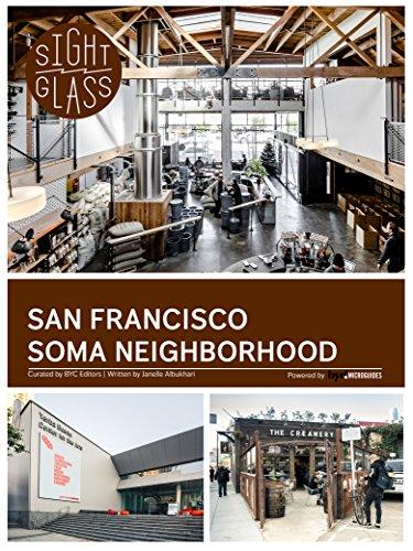 San Francisco SoMa Neighborhood (English Edition)
