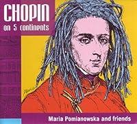 5大陸のショパン (Chopin on 5 Continents)