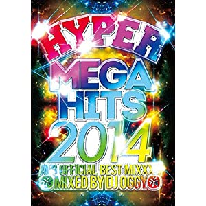 HYPER MEGA HITS 2014 -AV8 OFFICIAL BEST MIXXX- (CD付) [DVD]