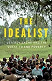 The Idealist: Jeffrey Sachs and the Quest to End Poverty (English Edition)