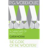 The Code of the Woosters: (Jeeves & Wooster) (Jeeves & Wooster Series Book 7)