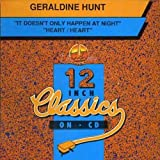 It Doesnt Only Happe/ Heart Heart by GERALDINE HUNT (2006-06-06)