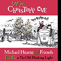 Taos Christmas Eve-Michael Hearne & Friends Live a