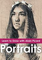 Learn to Draw with Alain Picard - Portraits [DVD]