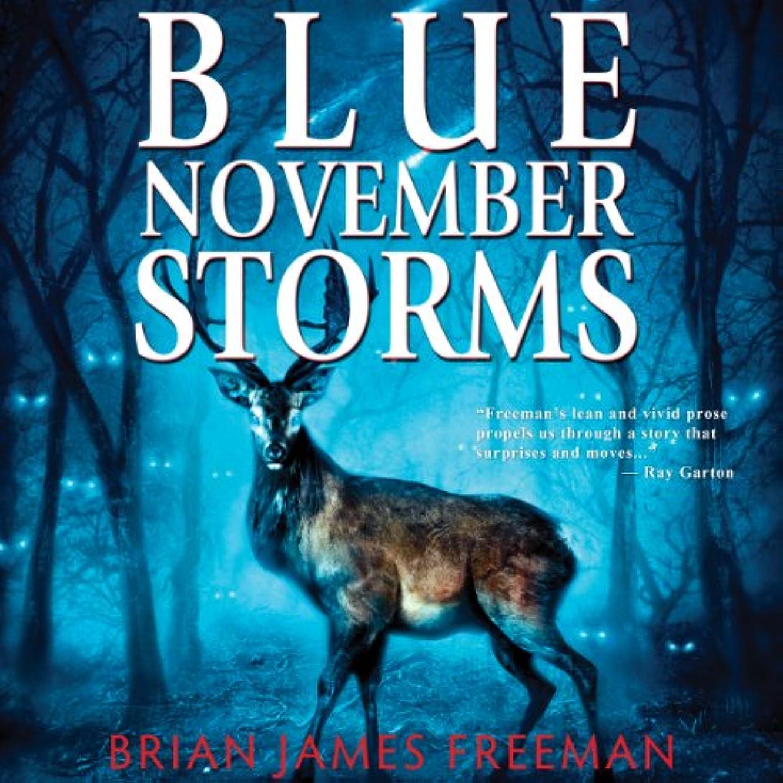 一般的に回る反論者Blue November Storms (Novella)