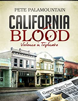 CALIFORNIA BLOOD by [Palamountain, Pete]