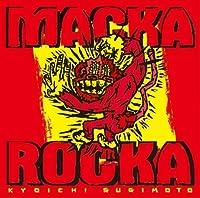 Macka Rocka(マッカロッカ)