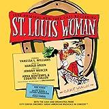 St. Louis Woman (1998 Encores! City Center Cast) [Original Cast Recording]