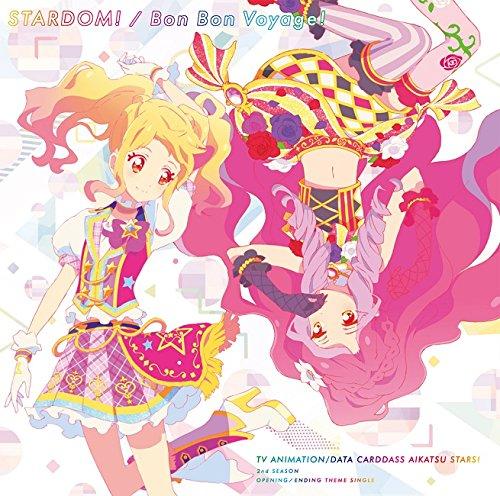 TVアニメ/データカードダス『アイカツスターズ!』2ndシーズンOP/ED主題歌「STARDOM!/Bon Bon Voyage!」