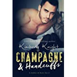 Champagne & Handcuffs: 3