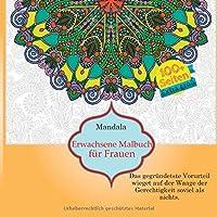 Erwachsene Malbuch fuer Frauen Mandala - Das gegruendetste Vorurteil wieget auf der Waage der Gerechtigkeit soviel als nichts.