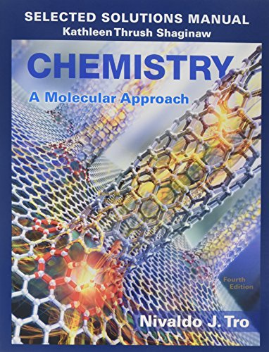 Download Selected Solutions Manual for Chemistry: A Molecular Approach 0134066286
